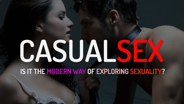Is Casual Sex A Modern Society's Way Of Exploring Beyond Traditional Relationships