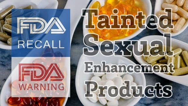 FDA Warnings and Public Notifications Regarding Tainted Products Marketed as Dietary Supplements