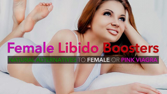 10 Natural Alternative To Pink Viagra For Boosting Female Libido