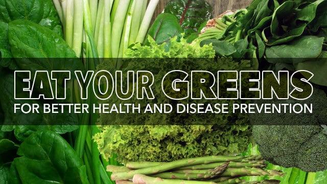 Healthful Reasons You Should Eat Green Leafy Veggies