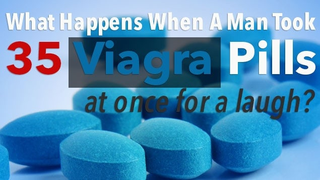 Man Overdosed Himself with Viagra Was Rewarded 5 Days Of Erection