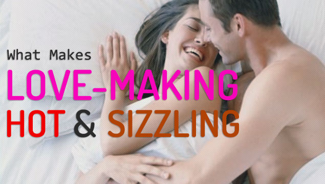 5 Sizzling Tips On How To Make Love With Your Girl The Way She Wants It