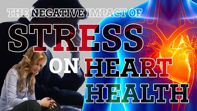 Stress On Heart Health – A Predictor For Heart Disease
