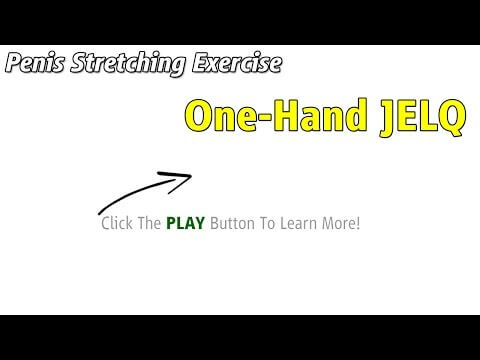 what and how to do jelqing exercises types and variations